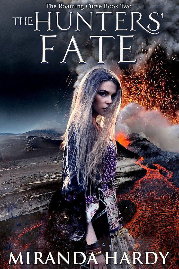 The Hunters' Fate (The Roaming Curse Book 2)