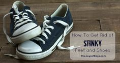Natural remedies that will help you to get rid of stinky feet and shoes. These work great on my children's sports shoes and gear.