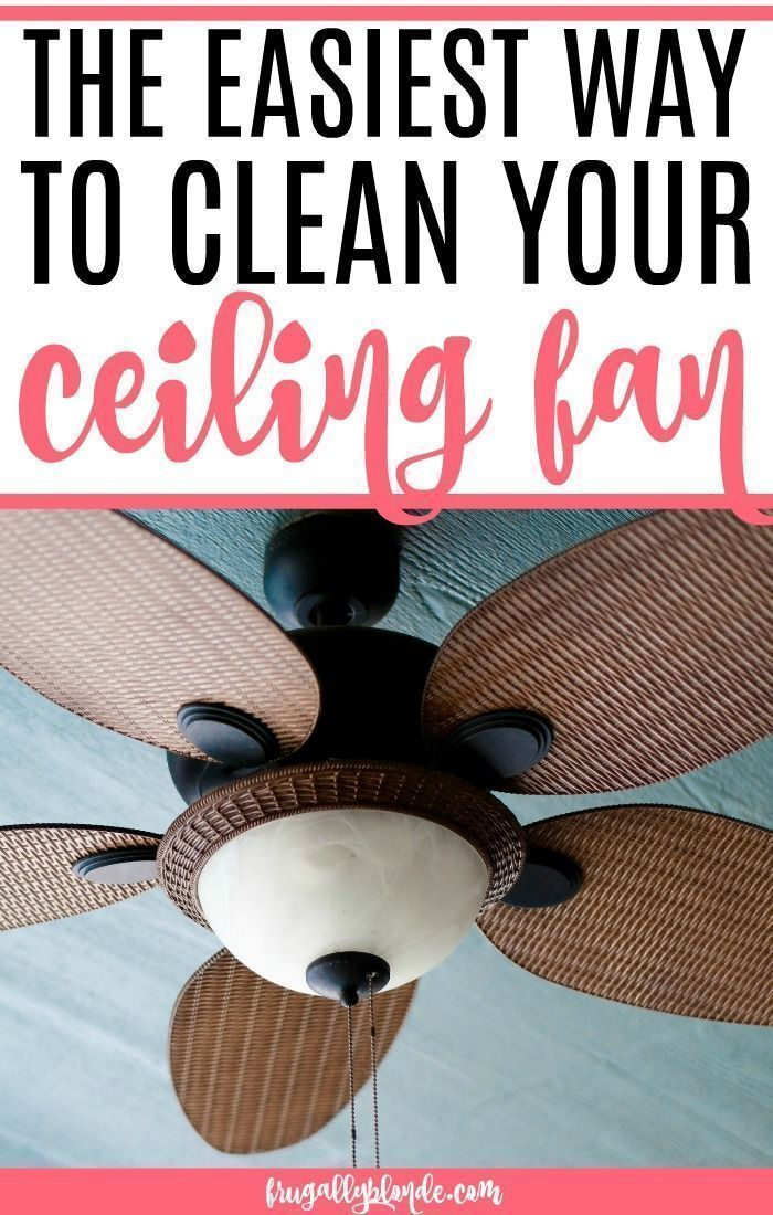 Simple Tips For Cleaning Ceiling Fans Cleaning Hacks Cleaning Ceilings Cleaning Ceiling Fans
