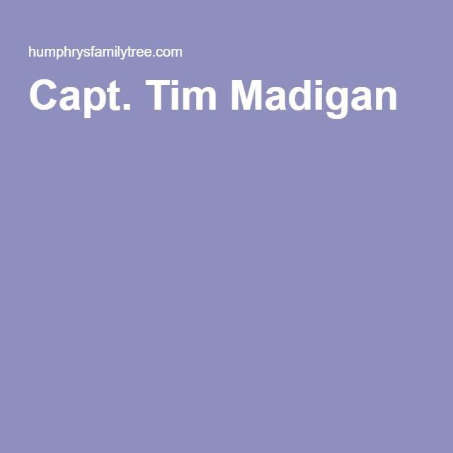 Capt. Tim Madigan