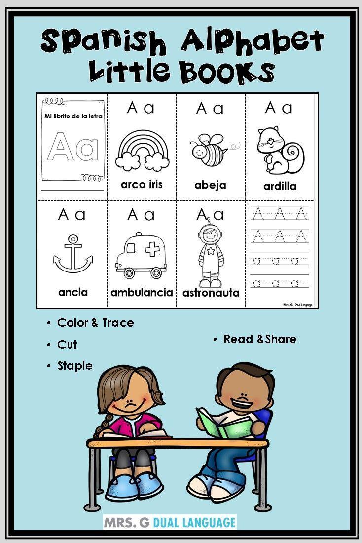 Libritos Del Alfabeto Para Estudiantes De Kinder Y Primer Grado Spanish Alphabet Spanish Language Learning Bilingual Teaching [ 1100 x 734 Pixel ]