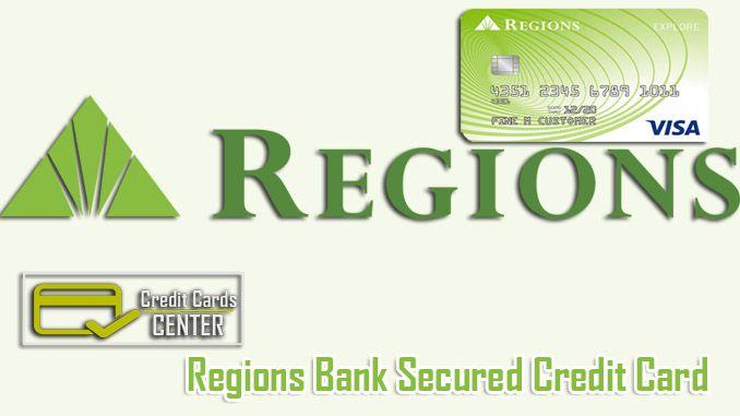 Regions Bank Secured Credit Card Secure Credit Card Rebuilding
