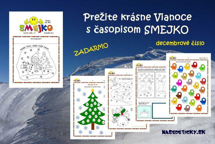 Vytlačte si zadarmo časopis SMEJKO pre deti - decembrové číslo a prežite s ním krásne a pohodové Vianoce.