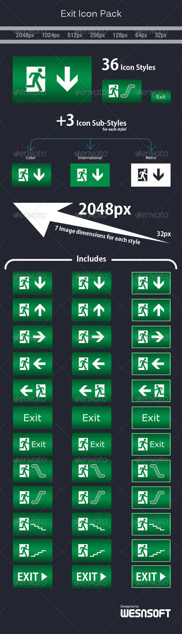 Exit Icon Pack by wesnsoft Exit Icon Pack is a collection of well-known exit icons (signs) with different styles to show the exit. Features:  36 Icon styl