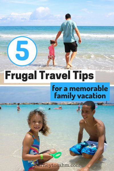 5 Tips for a Family Vacation on a Budget   Family Travel ...
