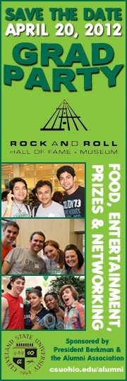 Follow the Cleveland State University Alumni Association on FB for BOGO ticket offers to the 2012 Grad Party @ the Rock Hall! http://www.facebook.com/csuaa