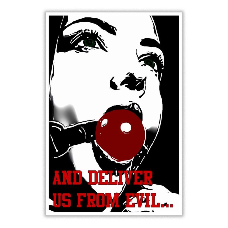 And deliver us from Evil Naughty nun ball gagged kinky erotic poster nsfw artwork adult art