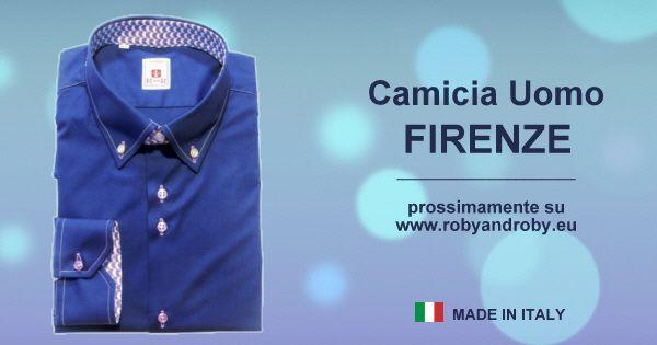 Camicia Uomo FIRENZE Prossimamente su www.robyandroby.eu
