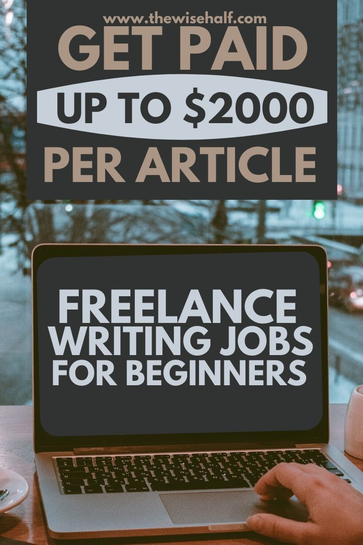 20 Top Sites To Find Freelance Writing Jobs For Beginners The Wise Half Writing Jobs Freelance Writing Freelance Writing Jobs