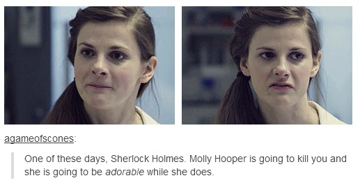 True. Molly could shoot 67 people dead with a machine gun and you still look at her like she is the cutest thing in the world... <-- this! x)