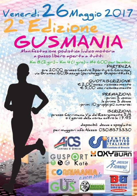 "Venerdì 26 maggio ""Gusmania"" 2017, manifestazione podistica aperta a tutti - http://www.gussagonews.it/gusmania-manifestazione-podistica-aperta-tutti-maggio-2017/"