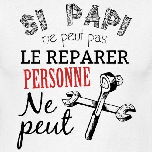 Si Papi Ne Peut Le Réparer Personne Ne Peut Tee shirt Homme de Spreadshirt: Amazon.fr: Vêtements et accessoires