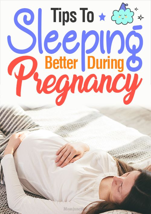 6 Tips To Sleep Better While You're Pregnant   Pregnancy