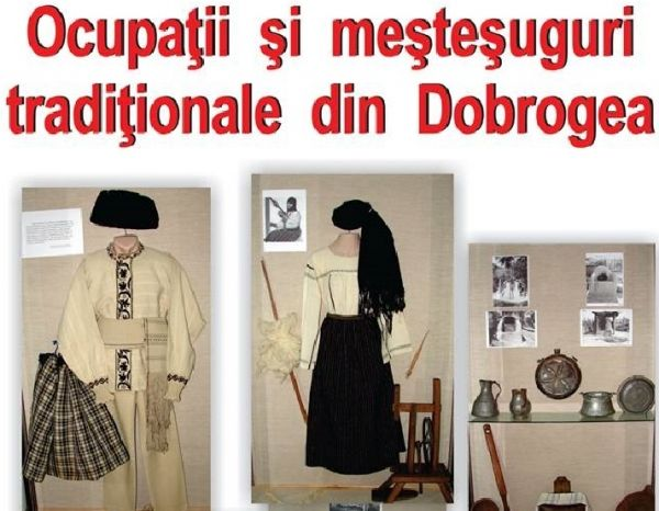Expozitia Ocupatii si mestesuguri traditionale din Dobrogea, deschisa la Muzeul de Arta Populara Constanta