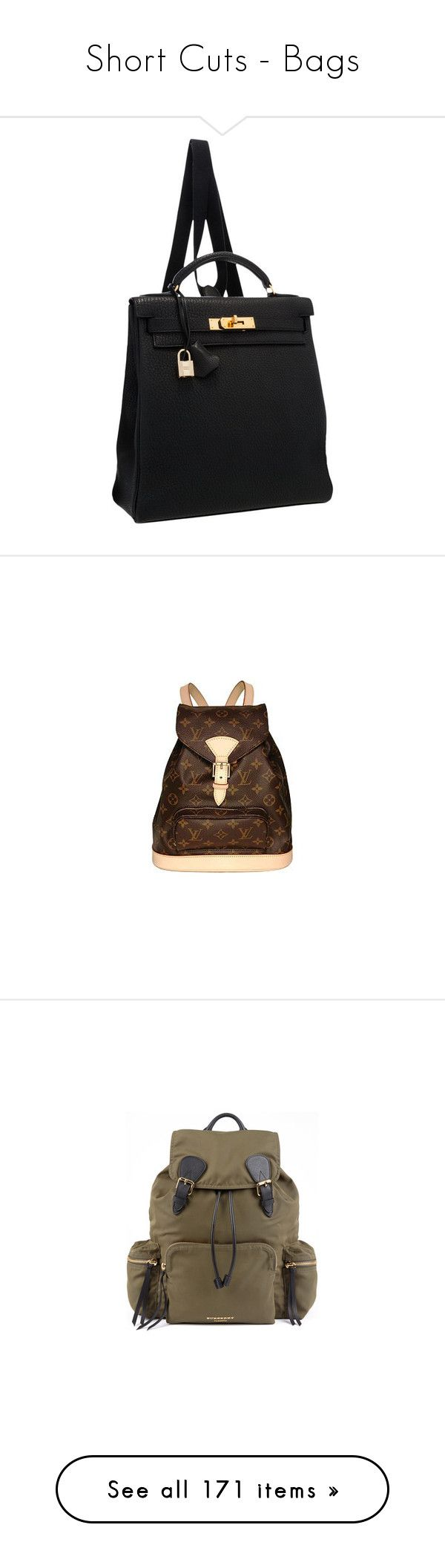 """""""Short Cuts - Bags"""" by gracebeckett on Polyvore featuring bags, backpacks, hermes backpack, genuine leather bags, leather backpacks, day pack rucksack, day pack backpack, louis vuitton, purses e accessories"""