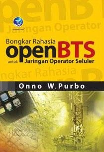 Bongkar Rahasia OpenBTS Untuk Jaringan Operator Seluler