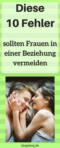 Diese 10 Fehler sollten Frauen in einer Beziehung vermeiden #beziehung #liebe #partnerschaft