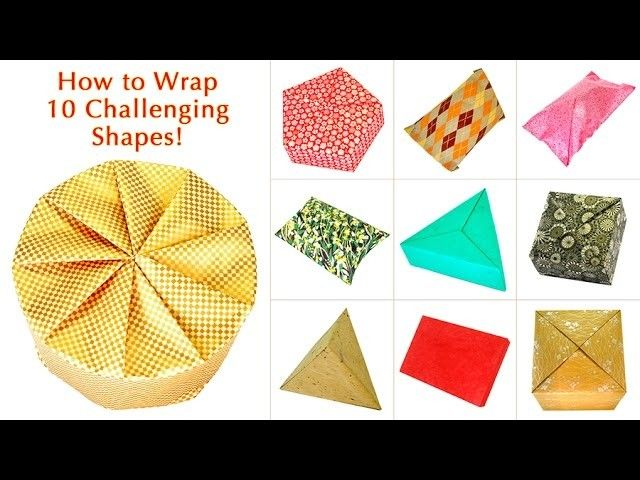 How to Wrap 10 Challenging Shapes!