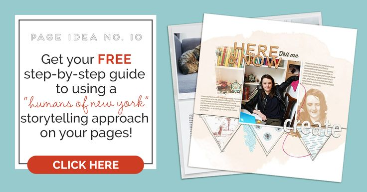"""Scrapbook Page Storytelling Inspired by the """"Humans of New York"""" Blog 