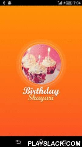 Birthday Shayari  Android App - playslack.com ,  Enjoy the huge collection of Birthday Shayari (Hindi Messages) to share with your loved ones by whatsapp , facebook, SMS, email, Chats, etc. Click on the shayari and choose the app from the dialogue through which you want to send the message. If are you looking for inspiration or an idea for something to send the birthday greeting for a good friend or family member? Our app has wonderful Birthday Wishes that are perfect for use on a birthday…
