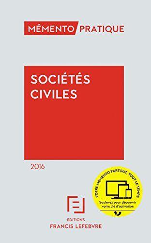 Memento pratique : Sociétés civiles 2016 | 323.24 LEF