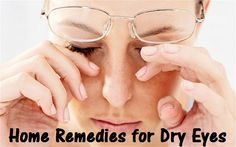 Symptoms of Dry Eye and Home cure for Dry Eyes with Home Remedies - Trends and Health