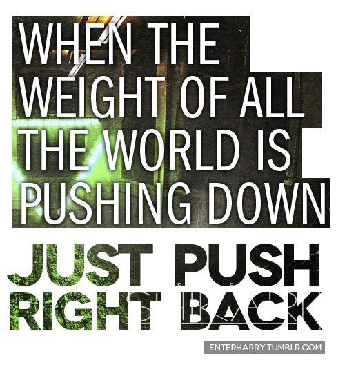 Just push right back! Enter Shikari