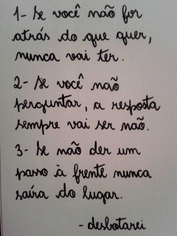 Algumas Frases Perfeitas — Se quiser entrar na minha vida, a porta está...