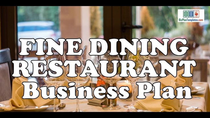 FINE DINING RESTAURANT BUSINESS PLAN -Template with example sample