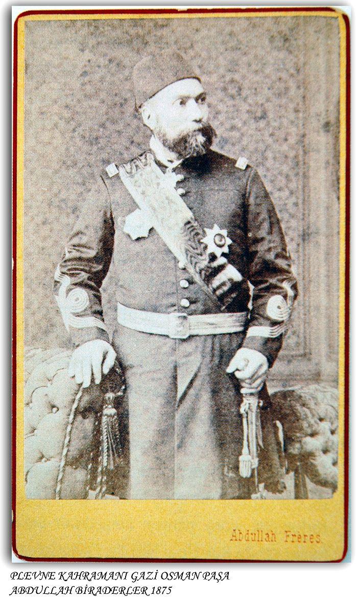 Plevne kahramanı Gazi Osman Paşa 1875 Abdullah Biraderler.