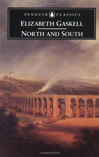"""North and South, by Elizabeth Gaskell (March 7, 2013) Nothing to do with the American civil war, by the way. This is an English novel originally written for Charles Dickens' magazine, """"Household Words."""" It has something of Dickens' social conscious but a love story reminiscent of """"Pride and Prejudice."""""""