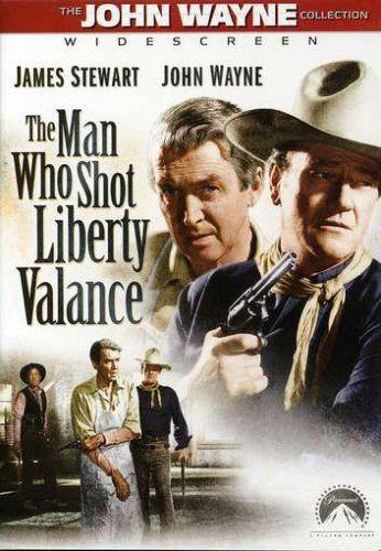 7 Best John Ford-John Wayne Movies: 'The Man Who Shot Liberty Valance' – 1962