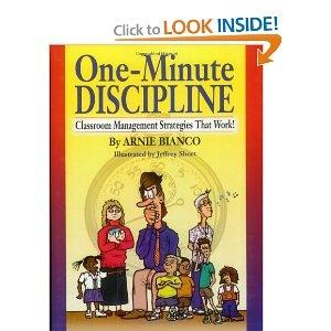 one-minute disciplineArnie Bianco, Management Ideas, Schools Book, Discipline Ideas, Schools Ideas, Oneminut Discipline, Teachers Book, Classroom Management, Classroom Ideas