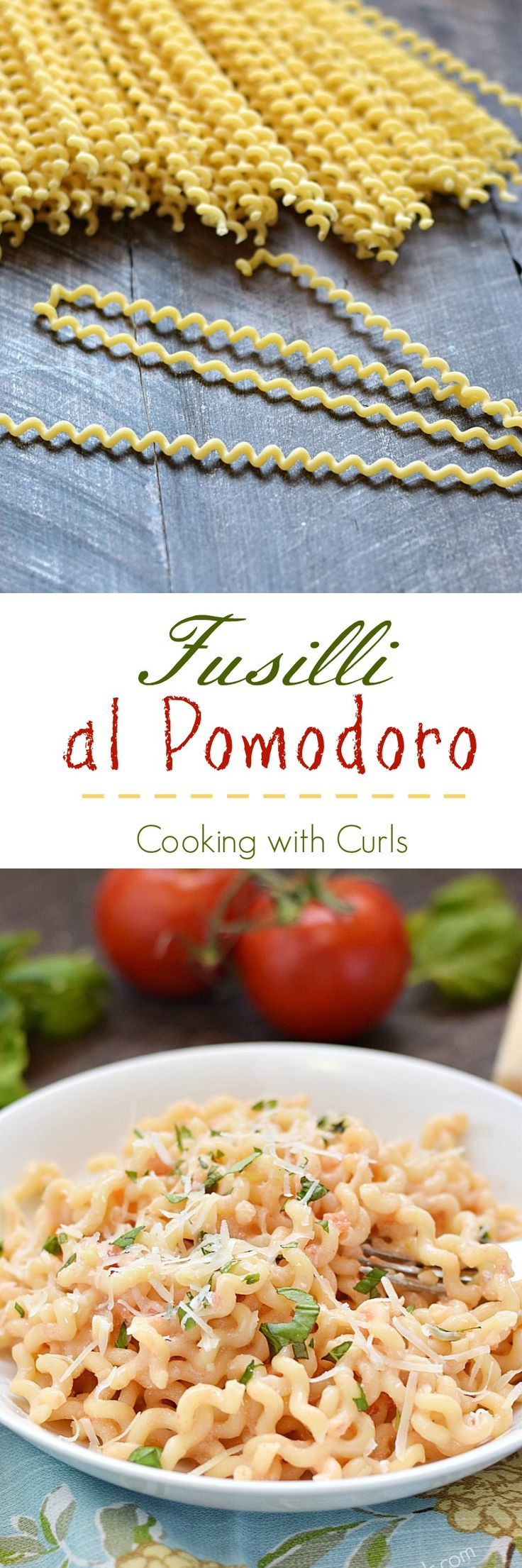 Fresh tomatoes and basil mixed with Parmesan and ricotta cheeses make the perfect, light sauce for this delicious Fusilli al Pomodoro | cookingwithcurls.com