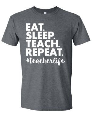 eat sleep teach repeat teacher t shirt funny teacher by missylulus teacher t shirt ideasteacher tshirts designsteam - Team T Shirt Design Ideas