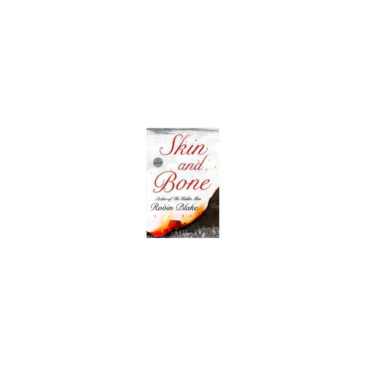 Skin and Bone (Hardcover) (Robin Blake)