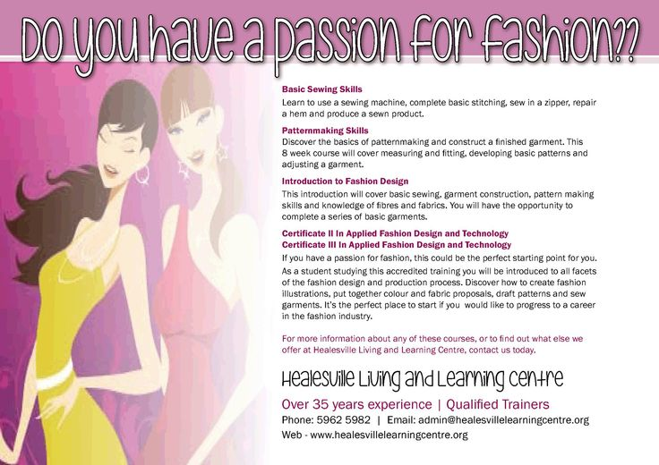 Do you have a passion for fashion? Healesville Living and Learning Centre - Term 3, 2105 http://www.healesvillelearningcentre.org