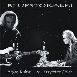 Będzie coś świątecznego, bo na 24 grudnia 2014 roku zapowiadana jest płyta BLUESTORAŁKI – Adam Kulisz i Krzysztof Głuch. Płyta będzie dostępna na  dwóch koncertach (około 100 sztuk), jak również na portalach Spotify i iTunes.