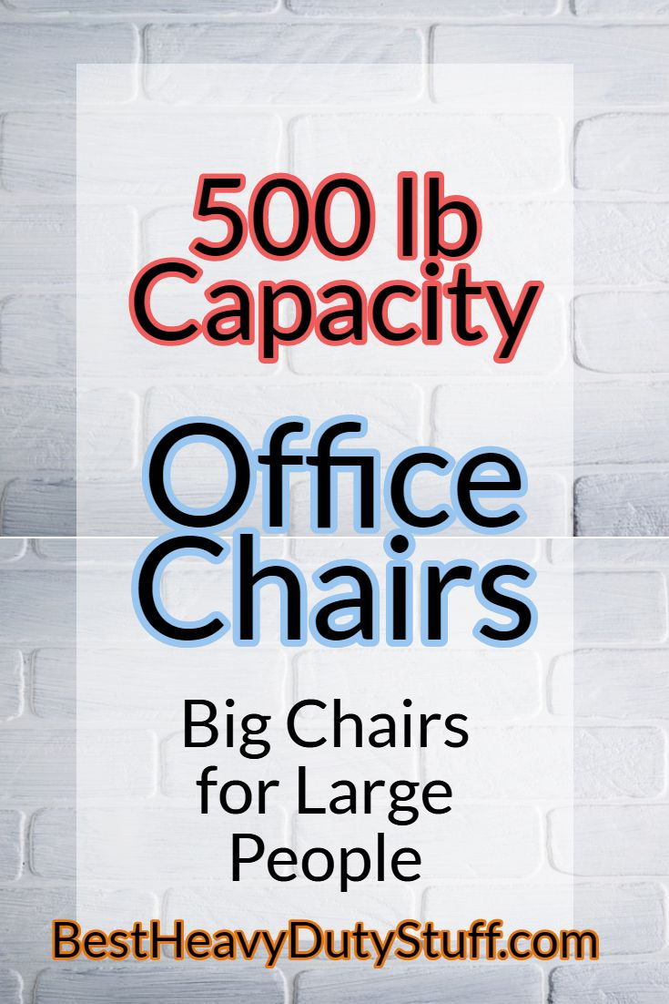 Best Big And Tall Office Chair 500 Lbs Capacity Review 2018 Chairs