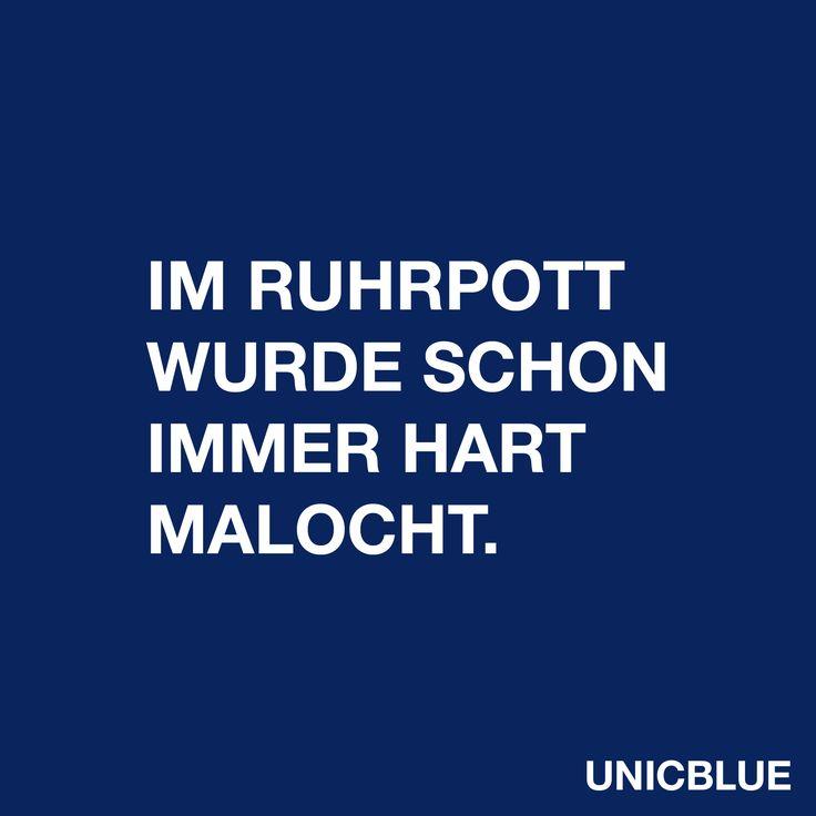 Im Ruhrpott wurde schon immer hart malocht.