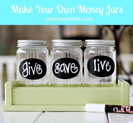 How to make your own money jars - teaching little ones how to give first, save second and spend last.
