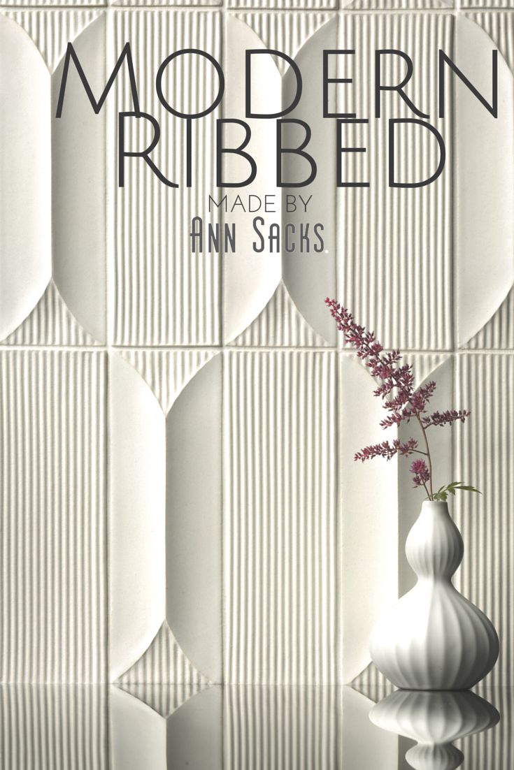 Modern Ribbed, a 3-dimensional ceramic tile collection is a welcome addition to the ASC Modern line of earthenware. MADE by ANN SACKS. Shown here in Modern Ribbed Peak and Modern Ribbed Rectangle