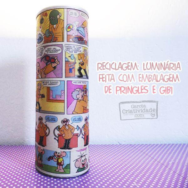 Luminária de Reciclagem de embalagem de Pringles e gibi: http://www.garotacriatividade.com/reciclagem-de-embalagem-de-pringles/  #diy #handmade #recycle #upcycle #pringles #artesanato #reciclagem #facavocemesmo