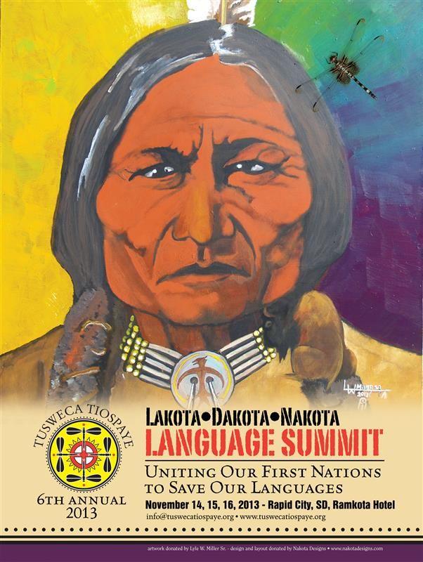 Office of Multicultural Affairs - 2013 16th Annual Lakota Dakota Nakota Language Summit
