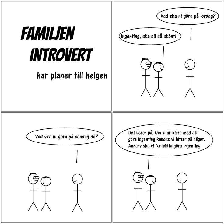 har planer till helgen | Familjen Introvert