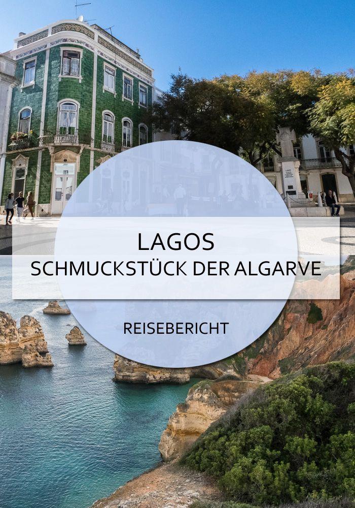 Lagos – Schmuckstück der Algarve #lagos #algarve #portugal #kleinstadt #süden