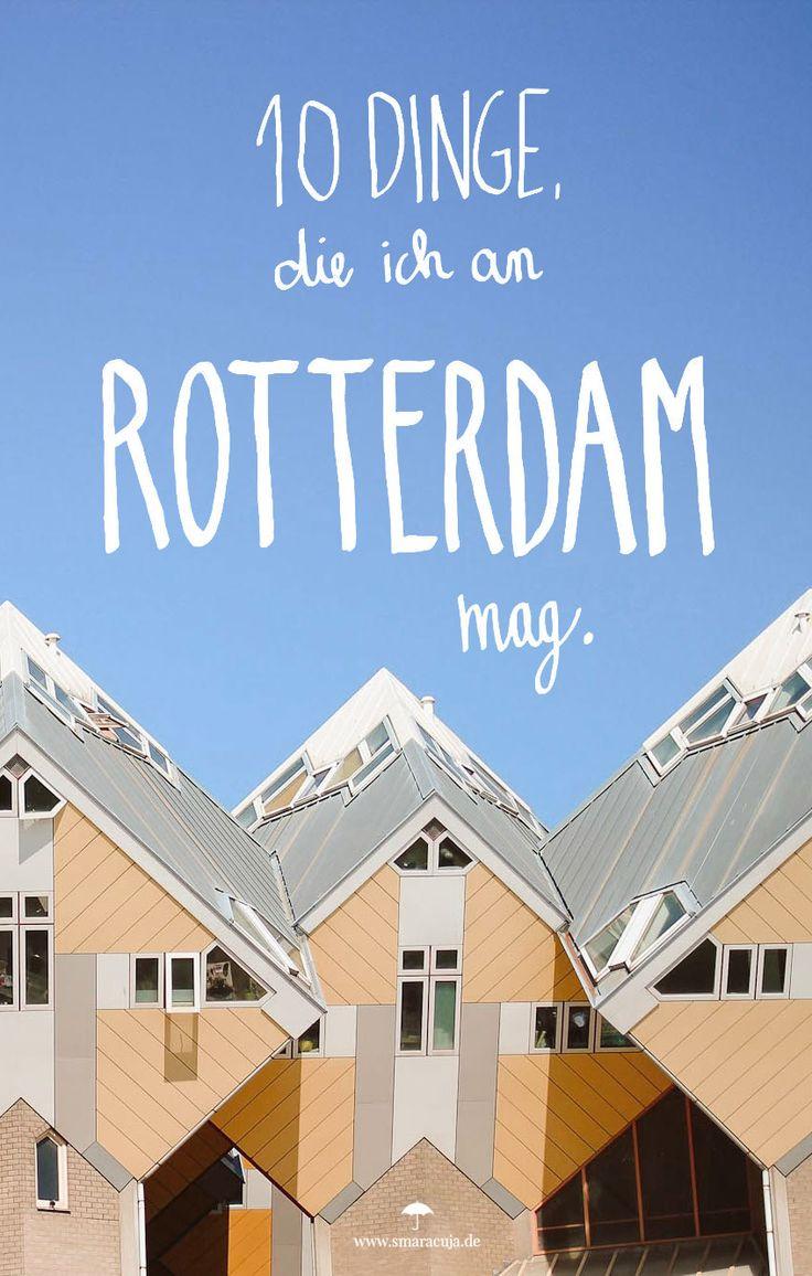 Städtereisen 2017: 10 Gründe, warum ihr dieses Jahr nach Rotterdam reisen solltet - EIN CITYGUIDE