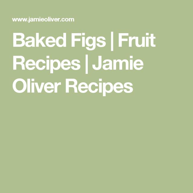 Baked Figs | Fruit Recipes | Jamie Oliver Recipes