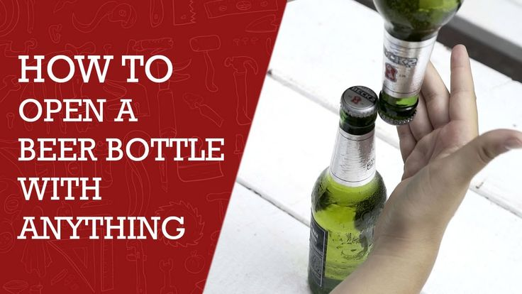 How to Open a Beer Bottle With Anything |  DIY tips to open a beer bottle