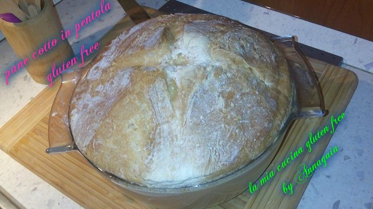 pane cotto in pentola gluten free